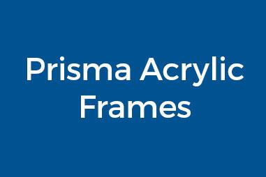 Prisma Acrylic Frames